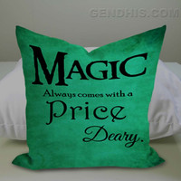 Once Upon a Time rumpelstiltskin Magic always comes at a price deary Pillow Case, Pillow Cover, Custom Pillow Case