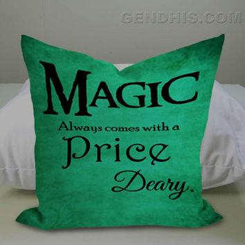 Once Upon A Time Rumpelstiltskin Magic Always Comes At A Price Deary Case, Pillow Cover, Custom Pillow Case