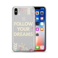 Follow Your Dreams - Clear TPU Case Cover