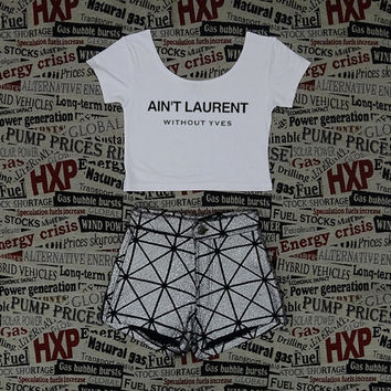 Ain't Laurent Without Yves Print Womens White Crop Top Ladies Short Sleeve Stretch T Shirt Tee