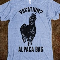 VACATION? ALPACA BAG