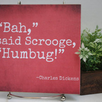 "Scrooge ""Bah Humbug"" Quote Tile - Perfect Christmas Decor"