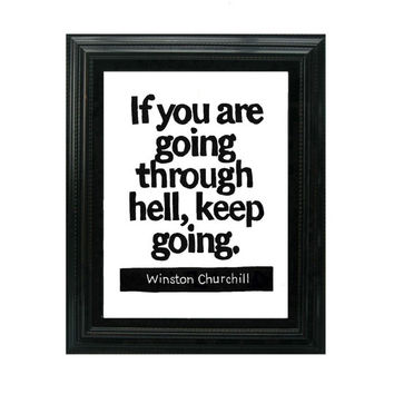 LINOCUT PRINT - Winston Churchill Quote - If you are going through hell, keep going -Inspirational 8x10