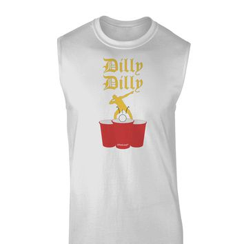Dilly Dilly Funny Beer Muscle Shirt  by TooLoud