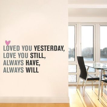 Love You Always Quote Lettering Decal Vinyl Wall by SimpleShapes