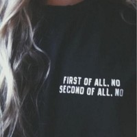 """Black """"FIRST OF ALL NO"""" Letter Print T-Shirt"""