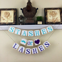 Gender Reveal banner, Rustic Baby Shower Decor, Stashes or Lashes Banner, Baby Shower Decorations, Teal and Glitter Purple