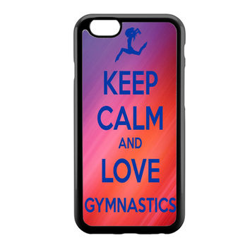 keep calm and love gymnastics art iPhone 6 Case
