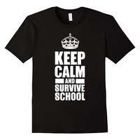 Keep calm and survive school - Funny T-shirt for Students