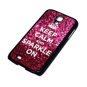 KEEP CALM AND SPARKLE ON Samsung Galaxy S4 Case