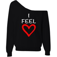 I Feel Loved Off-The-Shoulder Wide Neck Slouchy Oversized Sweatshirt