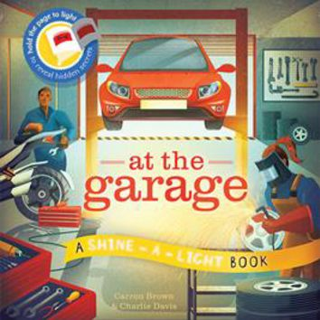 Usborne Books & More. At the Garage - Shine-a-Light
