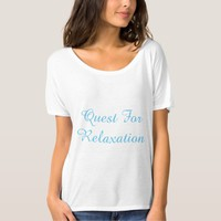QUEST FOR TELAXATION T-Shirt