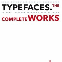 Adrian Frutiger Typefaces: The Complete Works