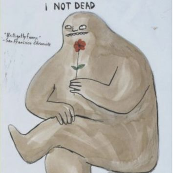 Bigfoot: I Not Dead | Graham Roumiey