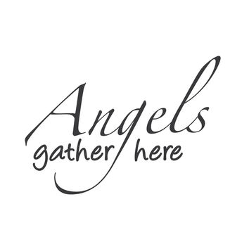 wall quotes wall decals - Angels Gather Here