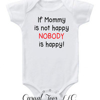 If Mommy is Not Happy Nobody is Happy Funny Christmas Onesuit Bodysuit for the Baby Girl