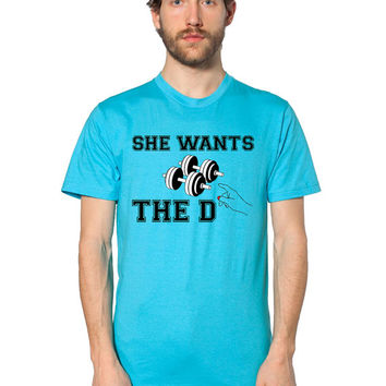 Funny T Shirt - She Wants The D - Dumbbell - Weight Lifting - Weightlifting - Funny Workout Tee - Gym Shirt - Gym Clothes - Weight Training