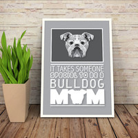 "Bulldog Mom Quote, ""Takes a special person to be a bulldog mom"" printable low poly dog poster, pet art print, bulldog decor Buy 2 get 1 Free"