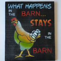 Painted Wood Sign, Primitive Barn Sign, Funky Wall Art, Home Decor, Funny Sign