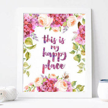 This is my Happy Place Print, Aquarelle Flowers Poster, Floral Wreath, Inspirational Quote, Motivation Printable, Watercolour, DOWNLOAD