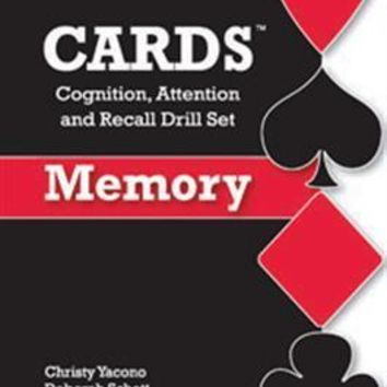 CARDS: Cognition, Attention, and Recall Drill Set—Memory By Christy Yacono Evans And Deborah Schott And Katherine Romero-Davis And Katrina Kaiser And Paul Galajda
