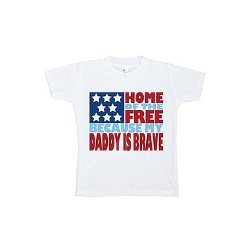 Custom Party Shop Kid's Daddy is Brave 4th of July T-shirt