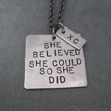 SHE BELIEVED SHE COULD SO SHE DID with XC Necklace - Nickel pendant priced with Gunmetal chain