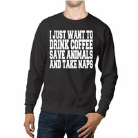 Drink Coffee Save Animals Naps Funny Unisex Sweaters - 54R Sweater