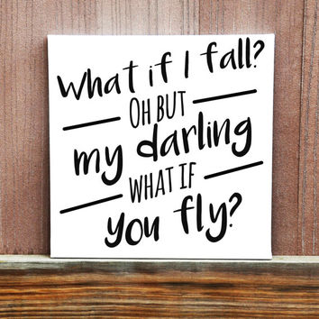 What If I Fall Wall Canvas Quote, Hand Painted Canvas, Inspirational Quote, Gift For Her, Wall Hanging, Motivational Quote, Nursery Art