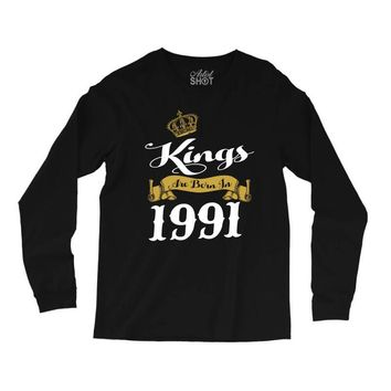 kings are born in 1991 Long Sleeve Shirts