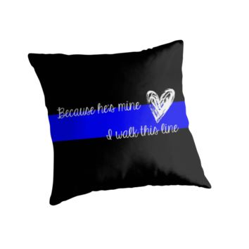 LEO Wife Thin Blue Line - Because he's mine I walk this line