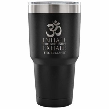 Yoga Insulated Coffee Travel Mug Inhale The Good 30 oz Stainless Steel Tumbler