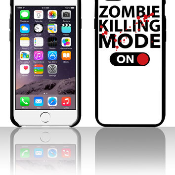 Zombie Killing Mode On 5 5s 6 6plus phone cases