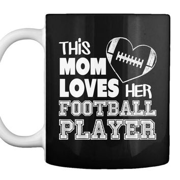 Love Your Football Player Mom Shirt