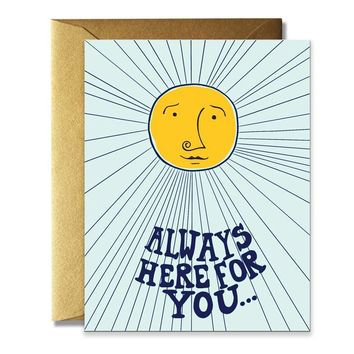 Always Here For You Card