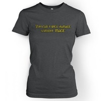 Something Geeky PP - Women's You Can't Spell Damage Without 'mage' T-shirt - Inspired By World Of Warcraft