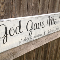 God Gave Me You- Personalized Wedding - Personalized Wedding Gift, Anniversary gift, Bridal Shower Gift