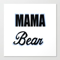 Mama Bear to Baby Boy Canvas Print by Love Lunch Liftoff