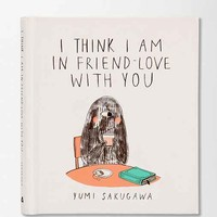 I Think I Am In Friend-Love With You By Yumi Sakugawa - Assorted One