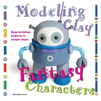 Fantasy Characters (Modeling Clay Books)