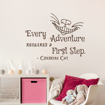 Alice in Wonderland Vinyl Wall Decal Every Adventure Requires a First Step Cheshire Cat Quote Wall Sayings Bedroom Kids Nursery Decor #71