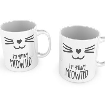 I'm Getting Meowied Mug,Bride Gift,Cat Lover, Engagement Gift