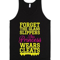 Forget the Glass Slippers This Princess Wears Cleats (Softball Yell...