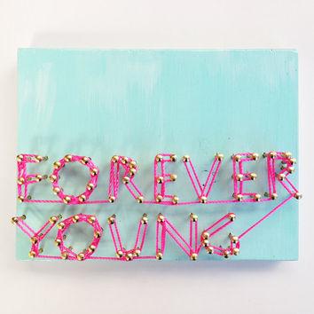 'Forever Young' Nail+String Art