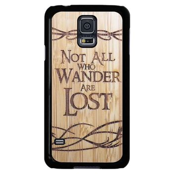 Not All Who Wander Are Lost Samsung Galaxy S5 Case