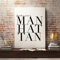 Manhattan Fashion Print - Fashion Wall Art Typography Poster New York Poster Travel Poster New York Art Typography Wall Art