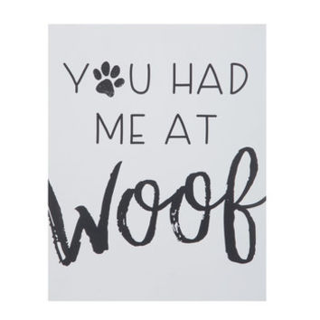You Had Me At Woof Wood Wall Decor | Hobby Lobby | 1491075