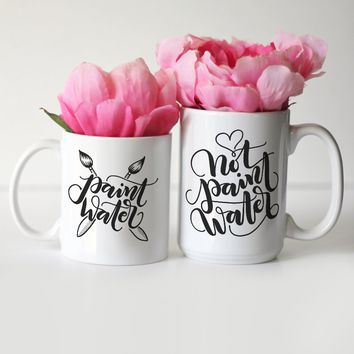 Mug set  - Paint water & NOT paint water - Gift for creatives & painters