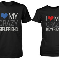 I Love My Crazy Girl & Boy Matching Couple Shirts (Set)